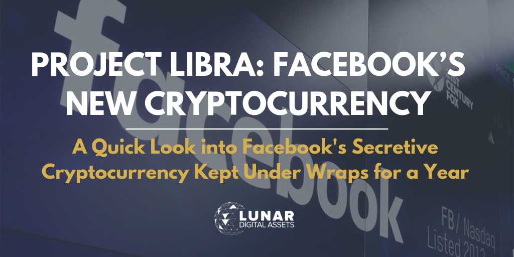 Facebook Launches GlobalCoin aka Project Libra